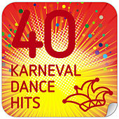40 Karneval Dance Hits von Various Artists