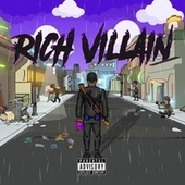Rich Villain by Rich Villain
