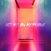 Hit Me On My Phone von Ddark