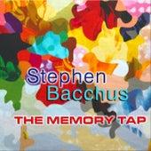 The Memory Tap de Stephen Bacchus