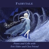 Fairytale: Piano and Cello by Eric Elder