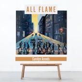 All Flame de Carolyn Arends