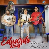 Album En Vivo, Vol. 1 by Eduardo Ruiz