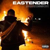 Eastender by Morrisson