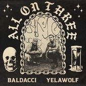 All on Three by YelaWolf