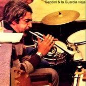 Gandini & La Guardia Vieja by Norberto Gandini