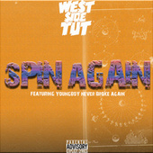 Spin Again by Westside Tut