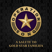 Operation Song: a Salute to Gold Star Families by Various Artists