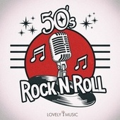 50s Rock N Roll by Lovely Music Library
