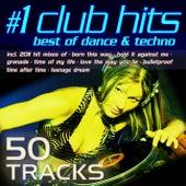 #1 Club Hits 2011 - Best Of Dance & Techno de Various Artists