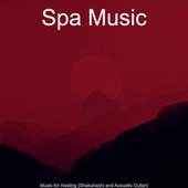 Music for Healing (Shakuhachi and Acoustic Guitar) by Spa Music (1)