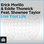 Live Your Life von Erick Morillo