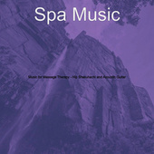 Music for Massage Therapy - Hip Shakuhachi and Acoustic Guitar by Spa Music (1)