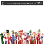 International House of Anthems by Three Ingredients Or Less