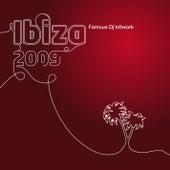 Ibiza 2009 - Famous Dj's@work von Various Artists