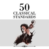50 Classical Standards by Various Artists
