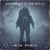 Astronaut In The Ocean (Alok Remix) by Masked Wolf