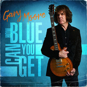 How Blue Can You Get fra Gary Moore