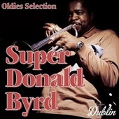 Oldies Selection: Super Donald Byrd di Donald Byrd