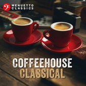 Coffeehouse Classical by Various Artists