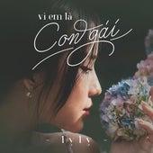 Vì Em Là Con Gái by LyLy
