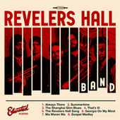 Revelers Hall Band by Revelers Hall Band
