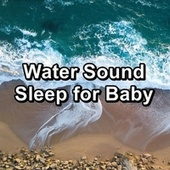 Water Sound Sleep for Baby de S.P.A