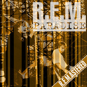 Paradise (Remastered) (Live In Boston, MA, Jul 13th 1983) by R.E.M.