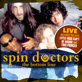 The Bottom Line (Remastered) (Live At The Bottom Line, NY, 13th June 1994) de Spin Doctors