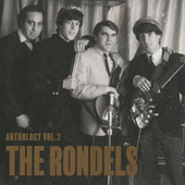 Anthology, Vol. 2 by The Rondels