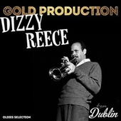 Oldies Selection: Gold Production de Dizzy Reece