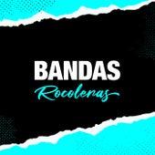 Bandas Rocoleras de Various Artists