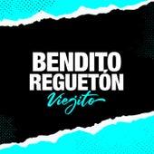 Bendito Reguetón Viejito de Various Artists