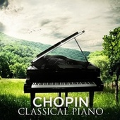Chopin: Classical Piano by Various Artists