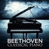 Beethoven: Classical Piano by Various Artists