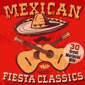 Mexican Fiesta Classics: 30 Great Mariachi Hits de Various Artists