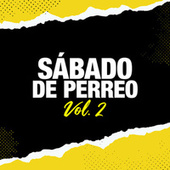 Sábado de Perreo Vol.2 by Various Artists