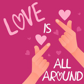 Love Is All Around by Various Artists