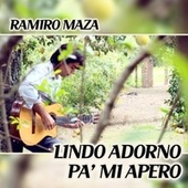 Lindo adorno pa' mi apero de Ramiro Maza