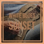 White Blues Sunset von Various Artists