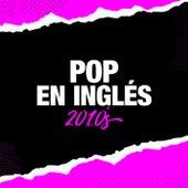 Pop  en Inglés 2010's de Various Artists