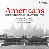 Bernstein, Barber, Crawford & Ives: Americans by James Gaffigan