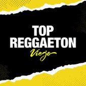 Top Reggaeton Viejo de Various Artists