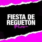 Fiesta de Reguetón Puro de Various Artists