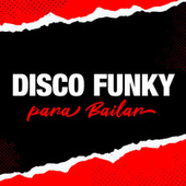 Disco Funky Para Bailar by Various Artists