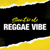 Siente el Reggae Vibe de Various Artists