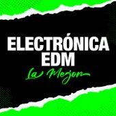 Electrónica EDM La Mejor de Various Artists