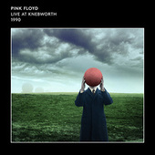 Live at Knebworth 1990 by Pink Floyd