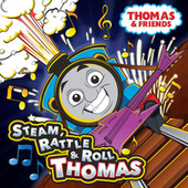 Steam, Rattle & Roll Thomas by Thomas & Friends