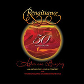 50th Anniversary: Ashes Are Burning: An Anthology Live In Concert by Renaissance